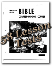 Ambassador College Correspondence Course - 58 Lesson Tests