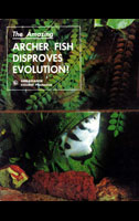 Archer Fish Disproves Evolution