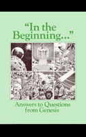 In The Beginning - Answers to Questions from Genesis