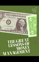 The Great Lessons of Money Management