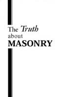 The Truth About Masonary