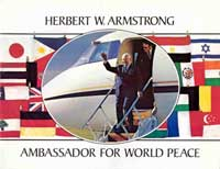 Ambassador for World Peace - Herbert W Armstrong